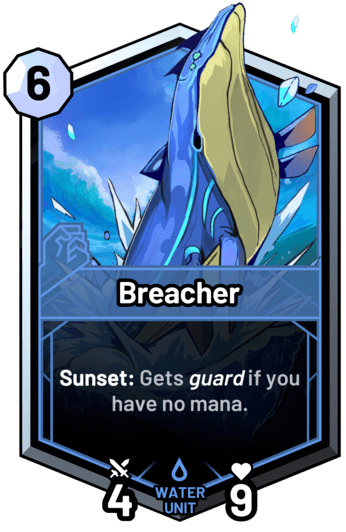Breacher - Sunset: Gets guard if you have no mana.