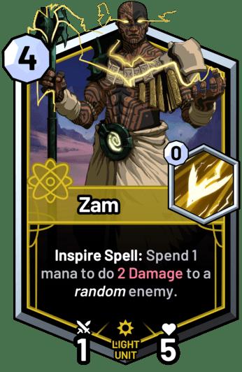 Zam - Inspire Spell: Spend 1 mana to do 2 Damage to a random enemy.