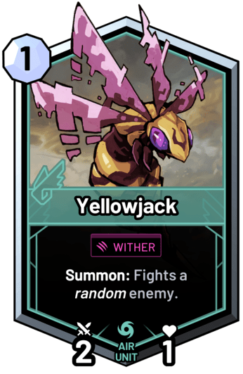 Yellowjack - Summon: Fights a random enemy.