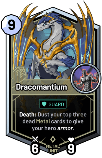 Dracomantium - Death: Dust your top three dead metal cards to give your hero armor.
