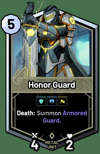 Honor Guard - Death: Summon Armored Guard.