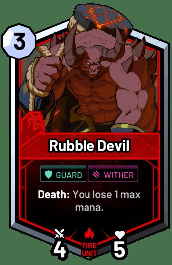 Rubble Devil - Death: You lose 1 max mana.