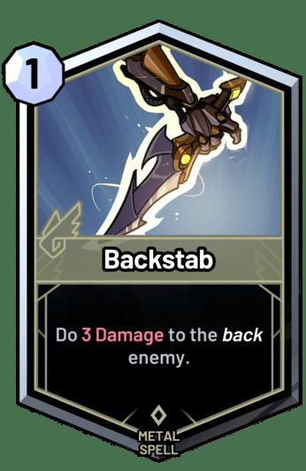 Backstab - Do 3 Damage to the back enemy.