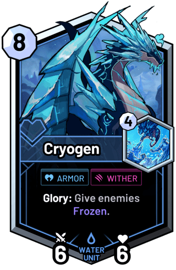 Cryogen - Glory: Give enemies Frozen.