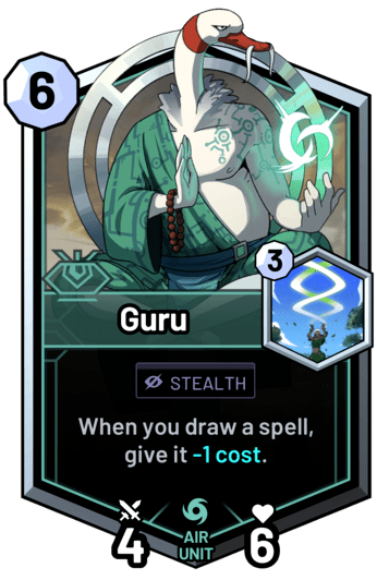 Guru - When you draw a spell, give it -1 cost.