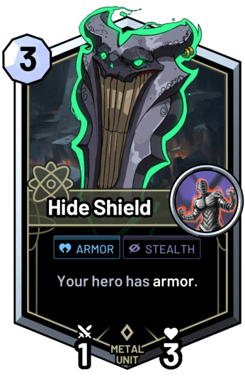 Hide Shield - Your hero has armor.