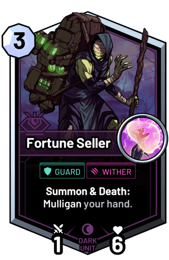 Fortune Seller - Summon & Death: Mulligan your hand.