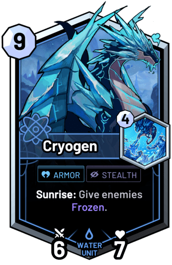 Cryogen - Sunrise: Give enemies Frozen.