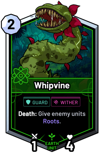 Whipvine - Death: Give enemy units Roots.