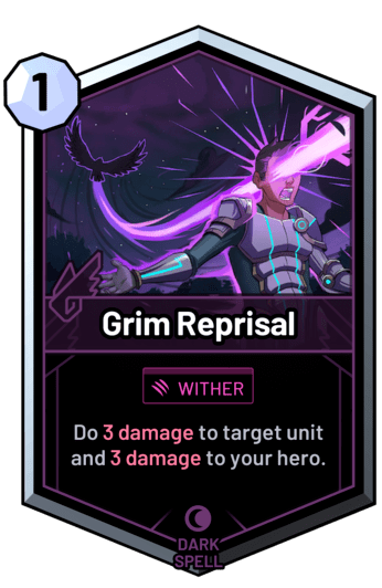 Grim Reprisal - Do 3 damage to target unit and 3 damage to your hero.