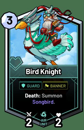 Bird Knight - Death: Summon Songbird.