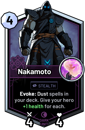 Nakamoto - Evoke: Dust spells in your deck. Give your hero +1 health for each.