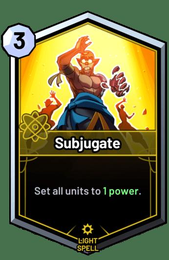 Subjugate - Set all units to 1 power.