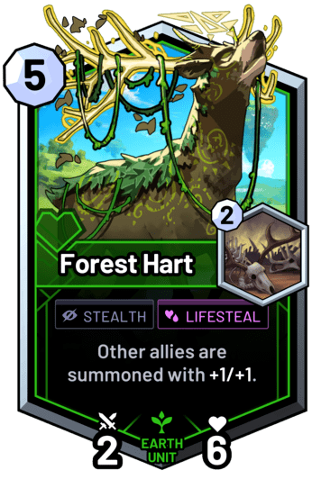 Forest Hart - Other allies are summoned with +1/+1.
