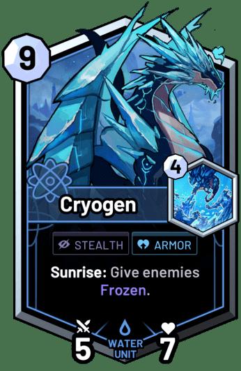 Cryogen - Sunrise: Give enemies Frozen.