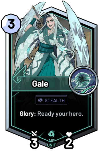 Gale - Glory: Ready your hero.