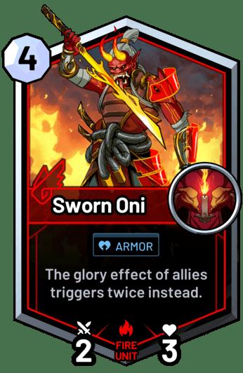 Sworn Oni - The glory effect of allies triggers twice instead.