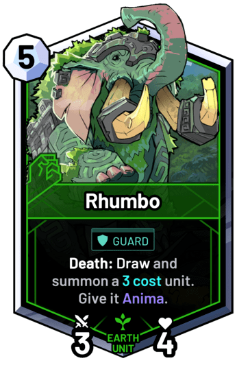 Rhumbo - Death: Draw and summon a 3 cost unit. Give it Anima.