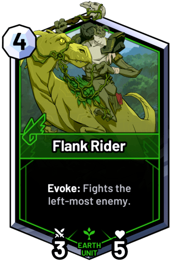 Flank Rider - Evoke: Fights the left-most enemy.