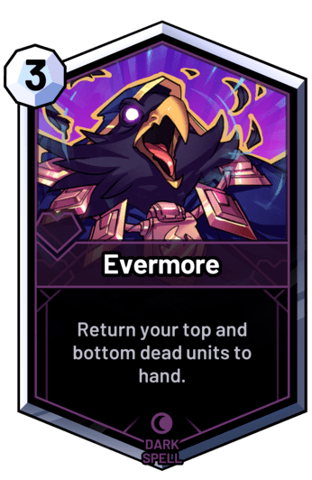 Evermore - Return your top and bottom dead units to hand.