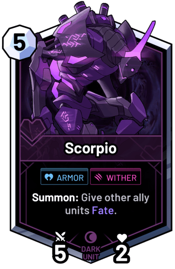 Scorpio - Summon: Give other ally units Fate.