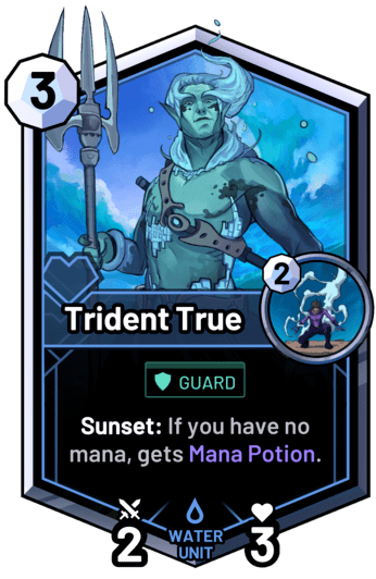 Trident True - Sunset: If you have no mana, gets Mana Potion.