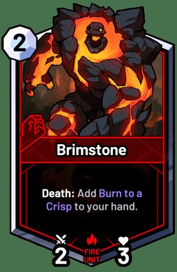 Brimstone - Death: Add Burn to a Crisp to your hand.