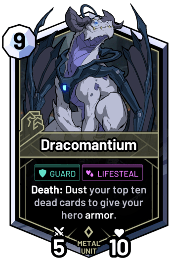 Dracomantium - Death: Dust your top ten dead cards to give your hero armor.