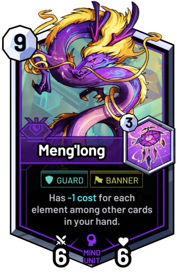 Meng'long - Has -1 cost for each element among other cards in your hand.