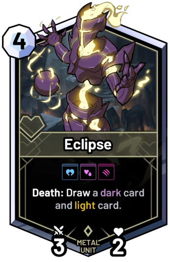Eclipse - Death: Draw a dark card and light card.