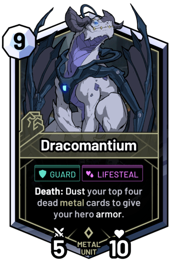 Dracomantium - Death: Dust your top four dead metal cards to give your hero armor.