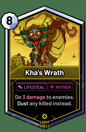 Kha's Wrath - Do 3 damage to enemies. Dust any killed instead.