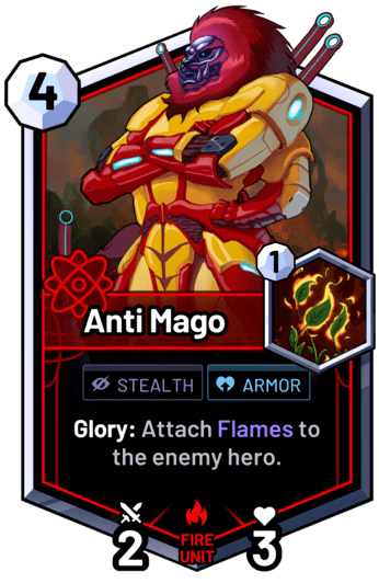 Anti Mago - Glory: Attach Flames to the enemy hero.