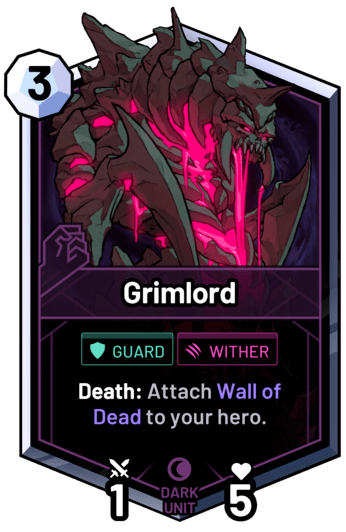 Grimlord - Death: Attach Wall of Dead to your hero.