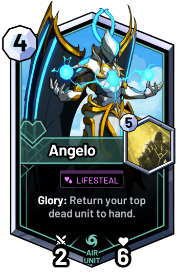 Angelo - Glory: Return your top dead unit to hand.