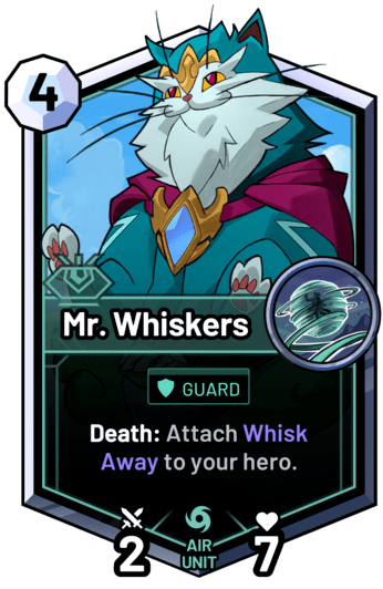 Mr. Whiskers - Death: Attach Whisk Away to your hero.
