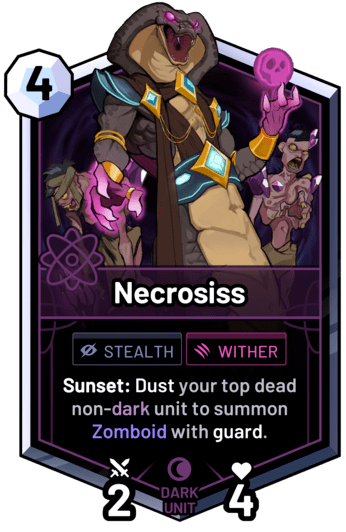 Necrosiss - Sunset: Dust your top dead non-dark unit to summon Zomboid with guard.