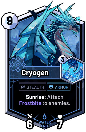 Cryogen - Sunrise: Attach Frostbite to enemies.